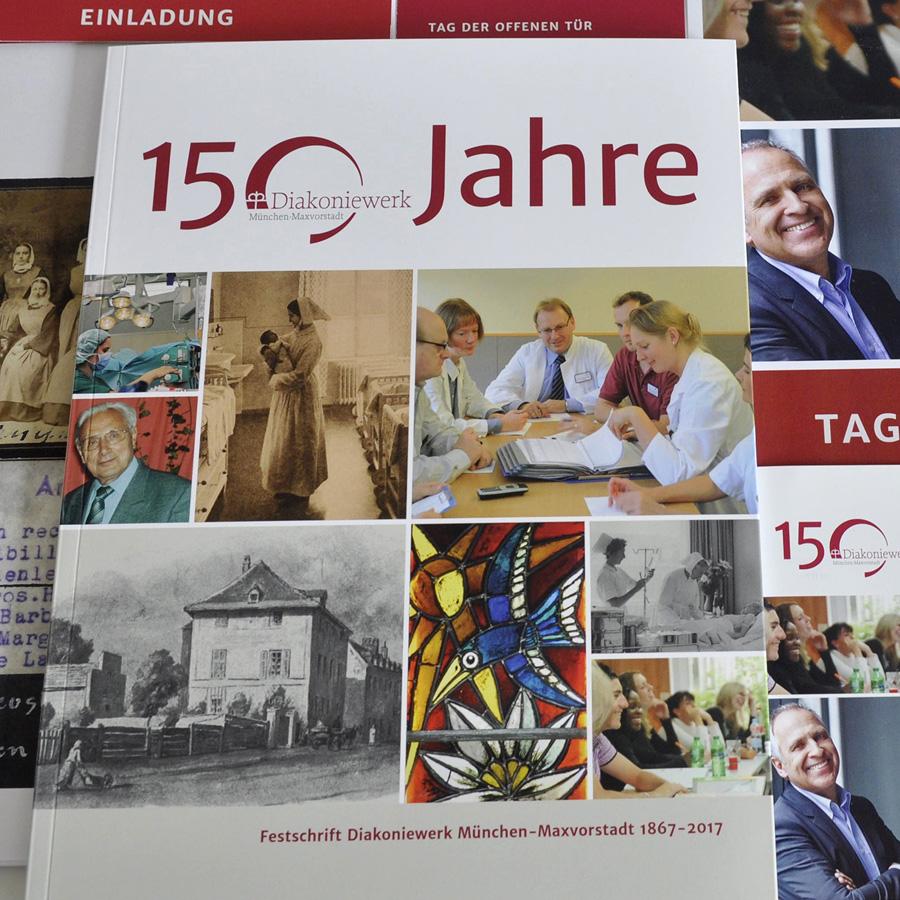 Diakoniewerk München Maxvorstadt: Festschrift anlässlich des 150-jährigen Jubiläums